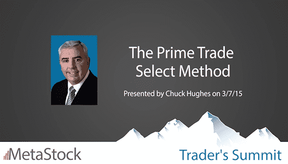 The Prime Trade Select Method – Chuck Hughes