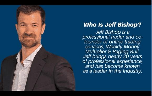About Jeff Bishop, Professional Trader