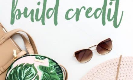 Everything You Need To Know About How To Build Credit