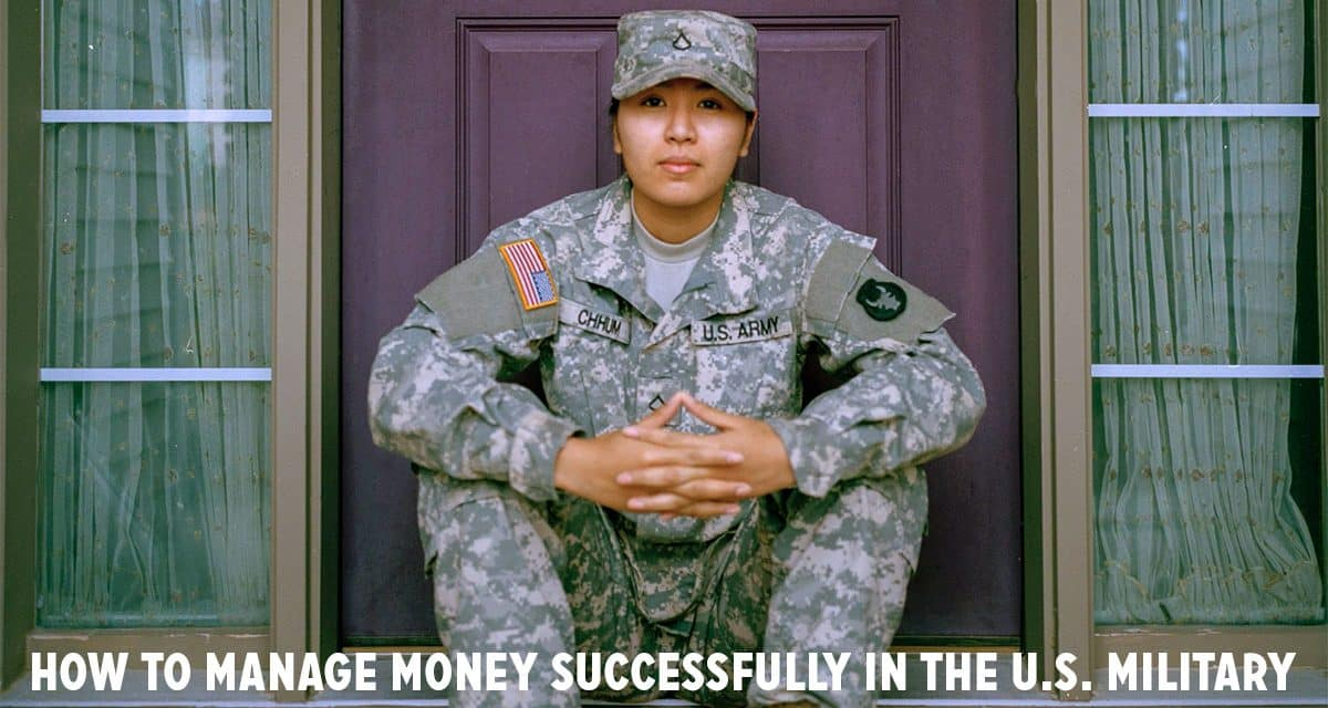 How to manage money for financial success in the U.S. military