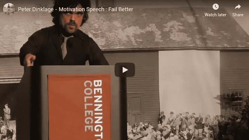 Fail Better given by Peter Dinklage