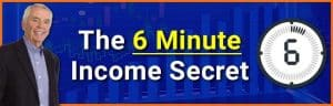 6 minute Income Secret