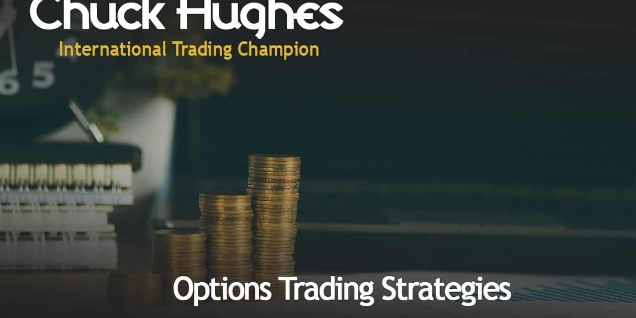 Chuck Hughes: Profit on Your Option Trade with a 1% Move in the Stock